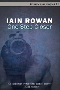 One Step Closer by Iain Rowan