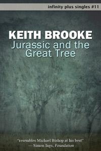 Jurassic and the Great Tree by Keith Brooke