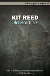 Old Soldiers by Kit Reed