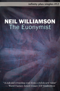 The Euonymist by Neil Williamson