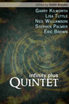 infinity plus: quintet by Garry Kilworth, Lisa Tuttle, Neil Williamson, Stephen Palmer and Eric Brown (compiled by Keith Brooke)