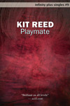 Playmate by Kit Reed