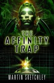 The Affinity Trap by Martin Sketchley