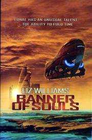 Liz Williams, Banner of Souls
