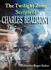 The Twilight Zone Scripts of Charles Beaumont