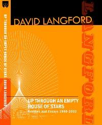 Up Through an Empty House of Stars by David Langford