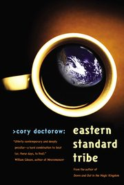 Eastern Standard Tribe by Cory Doctorow