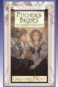 Fitcher's Brides by Gregory Frost