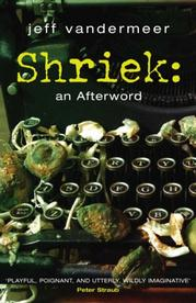 Shriek: an afterword (UK edition)