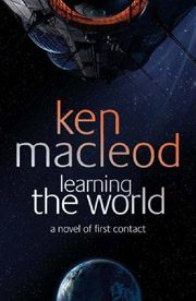 Ken MacLeod, Learning the World