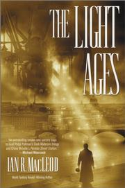 The Light Ages (USA) by Ian R MacLeod
