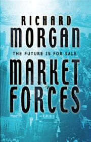 Richard Morgan, Market Forces