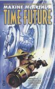 Time Future by Maxine McArthur