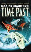 Time Past by Maxine McArthur