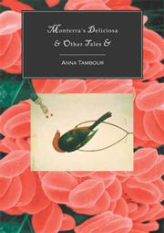Monterra's Deliciosa & Other Tales by Anna Tambour
