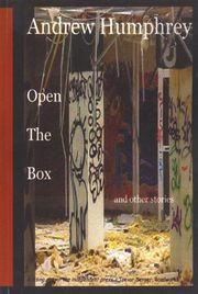 Open the Box and other stories by Andrew Humphrey