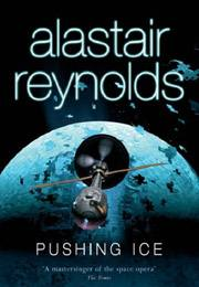 Alastair Reynolds, Pushing Ice