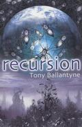 Recursion by Tony Ballantyne