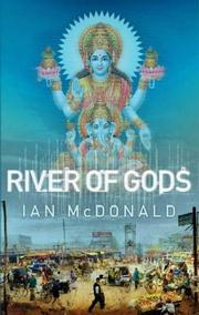 Ian McDonald, River of Gods