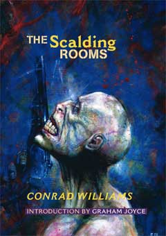 The Scalding Rooms by Conrad Williams
