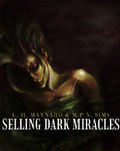 Selling Dark Miracles by Maynard and Sims