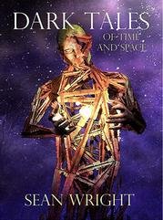 Dark Tales of Time and Space by Sean Wright