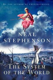 Neal Stephenson, The System of the World