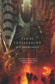 Veniss Underground (UK edition)