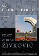 The Fourth Circle by Zoran Zivkovic