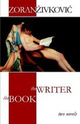 The Writer and The Book by Zoran Zivkovic